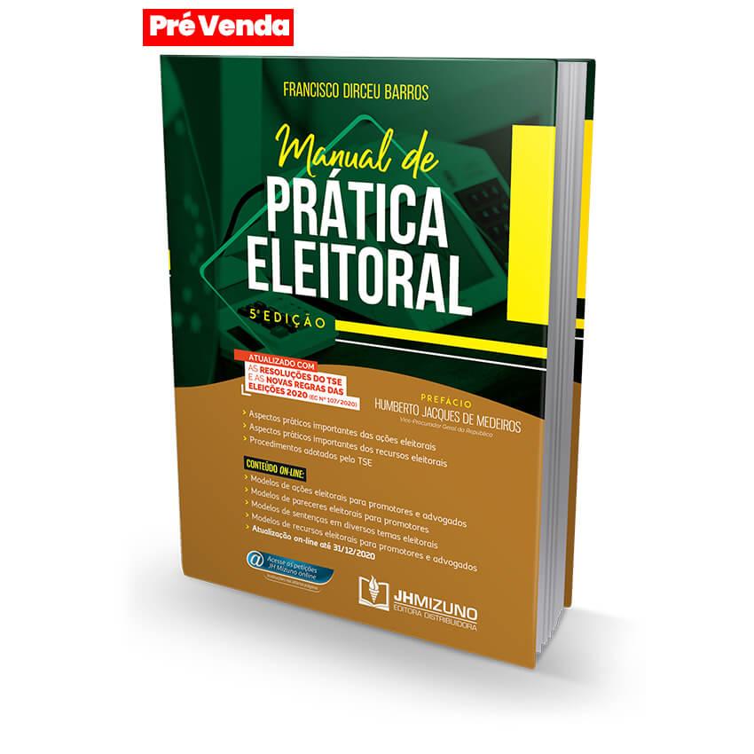 MANUAL DE PRÁTICA ELEITORAL 5ª ED. EC 107/2020