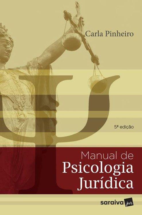 Manual de Psicologia Jurídica - 5ª Edição
