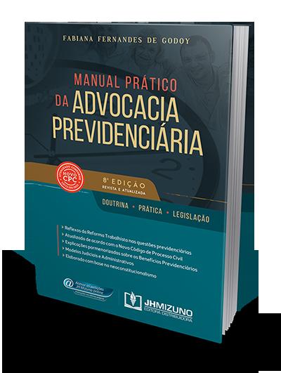 Manual Prático da Advocacia Previdenciária