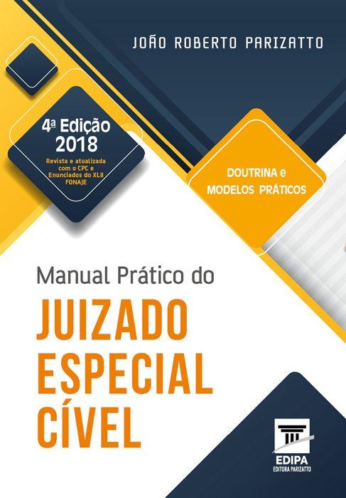 Manual Prático do Juizado Especial Cível 2018