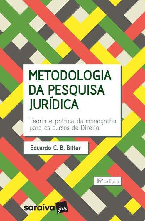 Metodologia da Pesquisa Jurídica - 16ª Edição