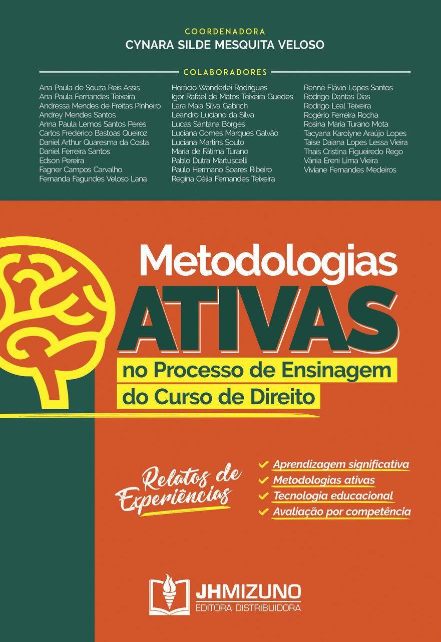 Metodologias Ativas no Processo de Ensinagem do Curso de Direito - Relatos de Experiências