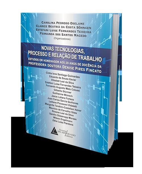 Novas Tecnologias Processo e Relação de Trabalho