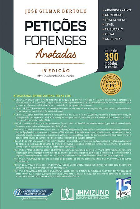 Petições Forenses Anotadas 13ª edição