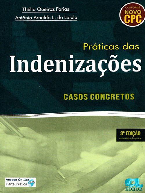 Prática das Indenizações - 3ª Edição