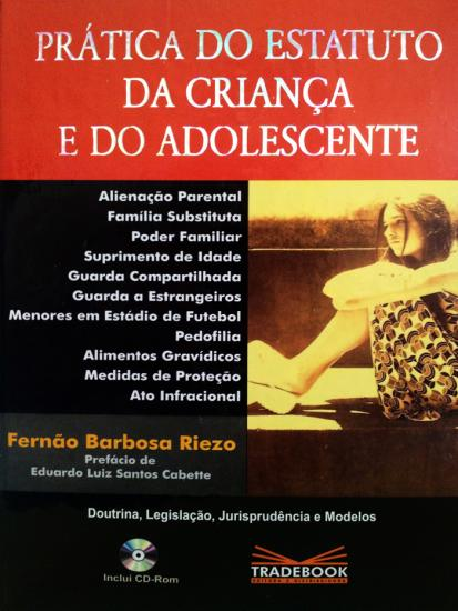 Prática do Estatuto da Criança e do Adolescente