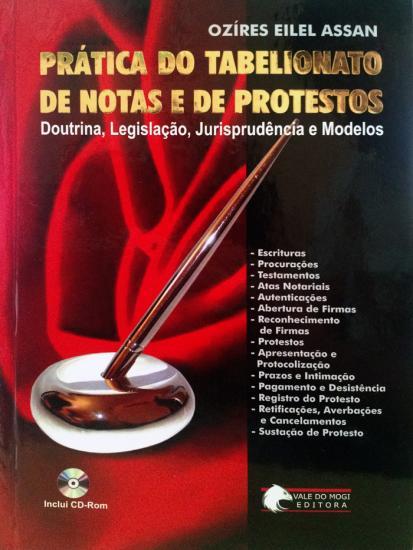 Prática do Tabelionato de Notas e de Protestos