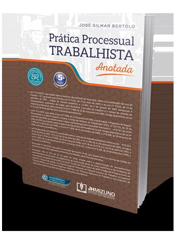 Prática Processual Trabalhista Anotada