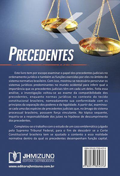 Precedentes - Fundamentos, Elementos e Aplicação