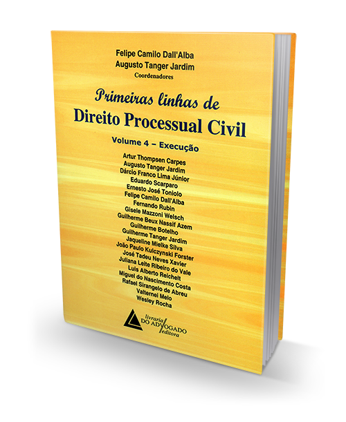 Primeiras Linhas de Direito Processual Civil - Vol. 4 - Execução