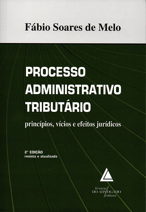 Processo Administrativo Tributário - 2ª Edição