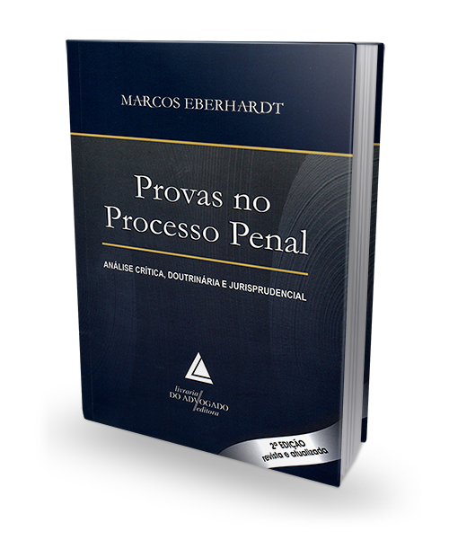 Provas no Processo Penal - 2ª Edição