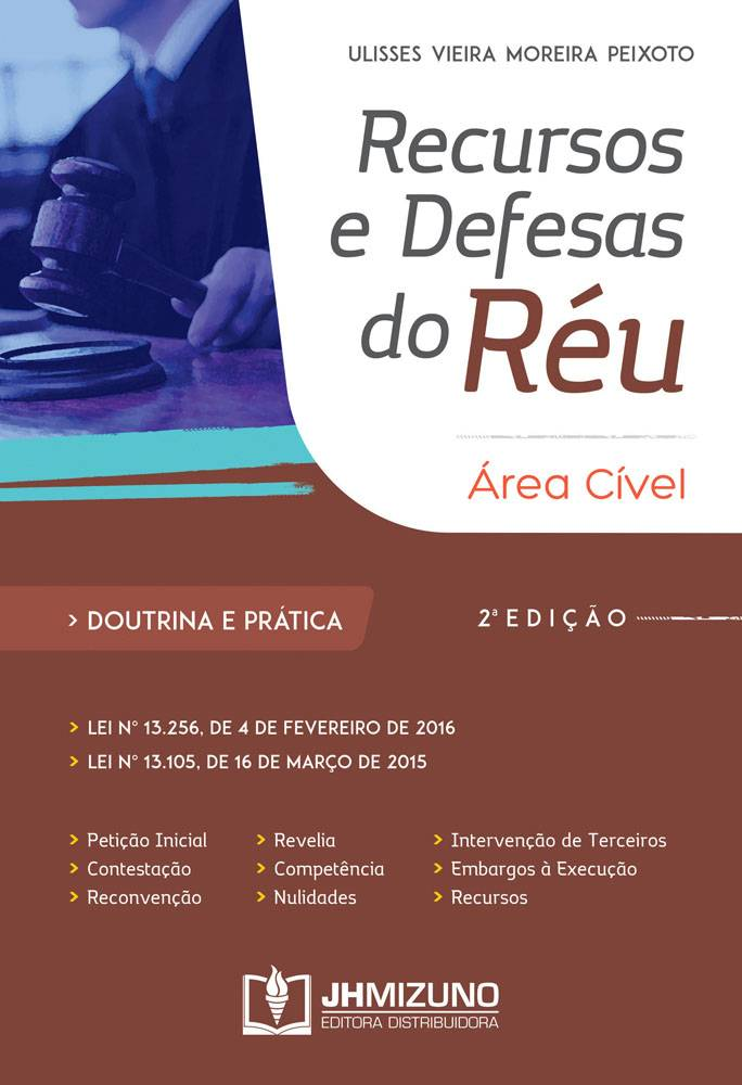 Recursos e Defesas do Réu