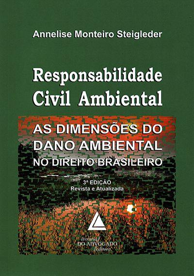 Responsabilidade Civil Ambiental - 3ª Edição
