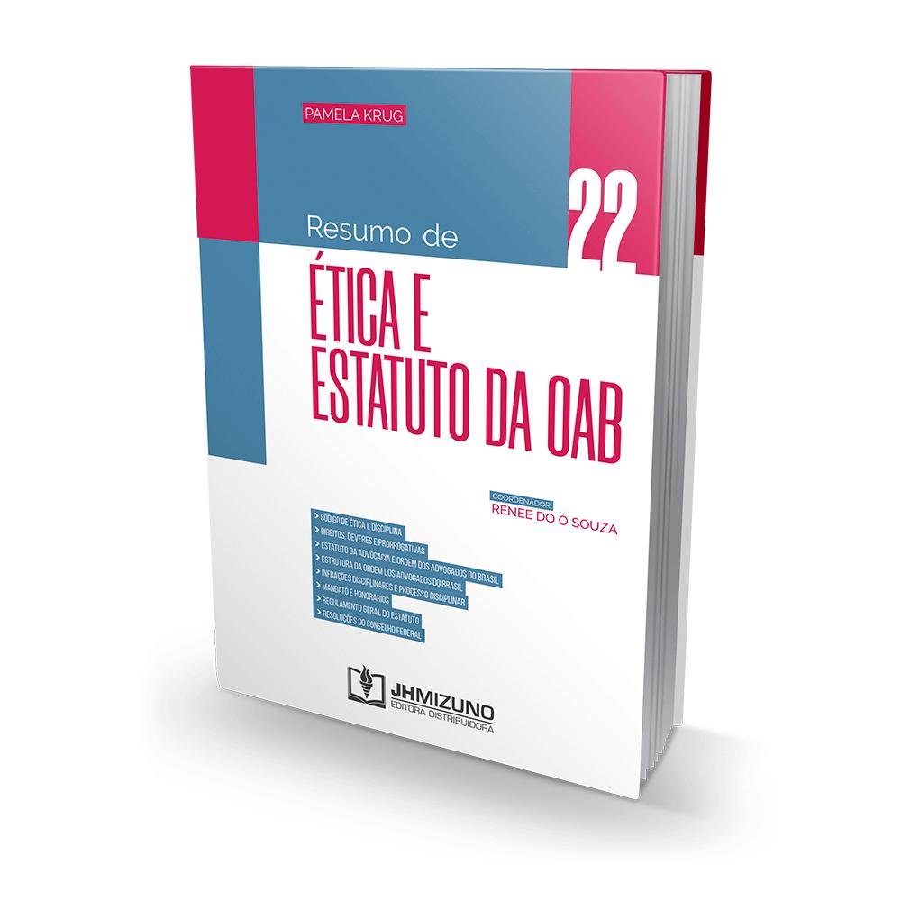 Resumo de Ética e Estatuto da OAB
