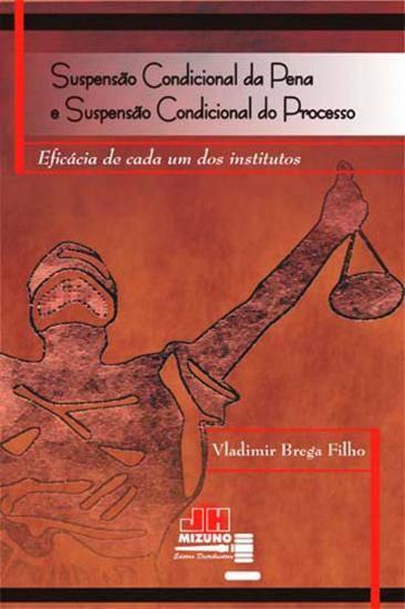 Suspensão Condicional da Pena e do Processo Penal