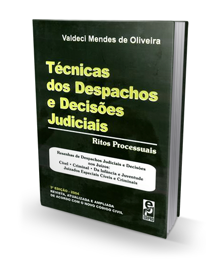 Técnicas dos Despachos e Decisões Judiciais