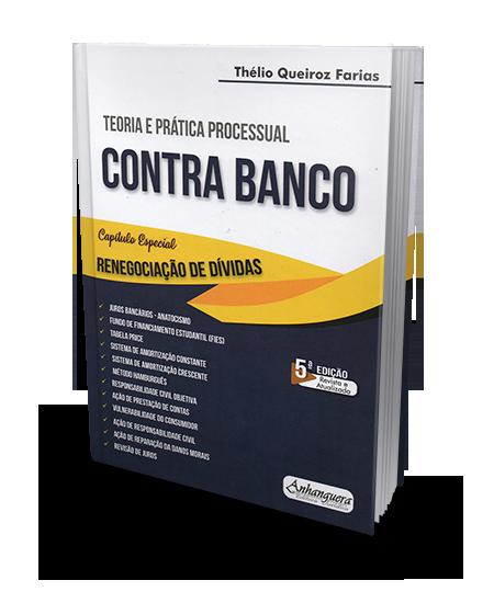 Teoria e Prática Processual Contra Banco 5ª edição 2019 Thélio Queiroz Farias