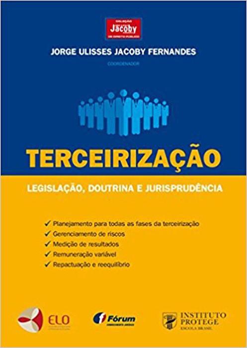 Terceirização - Legislação, Doutrina e Jurisprudência