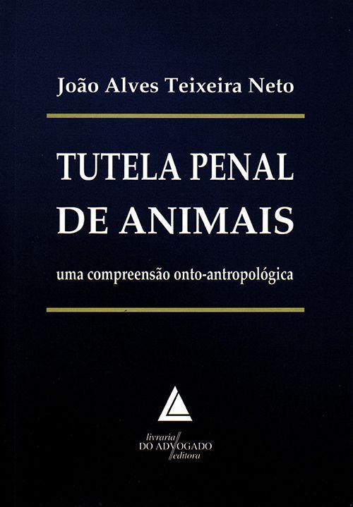 Tutela Penal de Animais - 1ª Edição