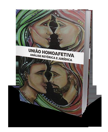 União Homoafetiva Análise Retórica e Jurídica