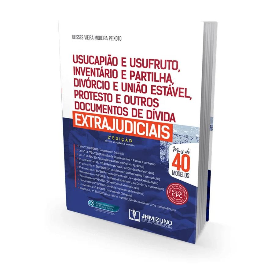 Usucapião e Usufruto, Inventário e Partilha, Divórcio e União Estável, Protesto e outros Documentos de Dívida Extrajudiciais