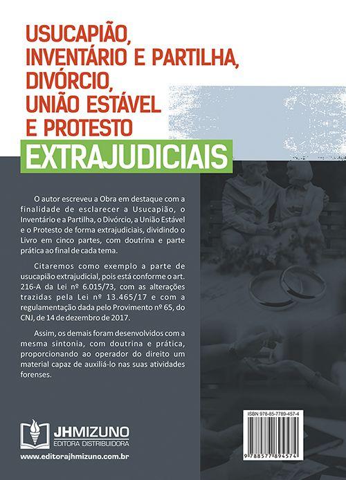 Usucapião, Inventário e Partilha, Divórcio, União Estável e Protesto Extrajudiciais