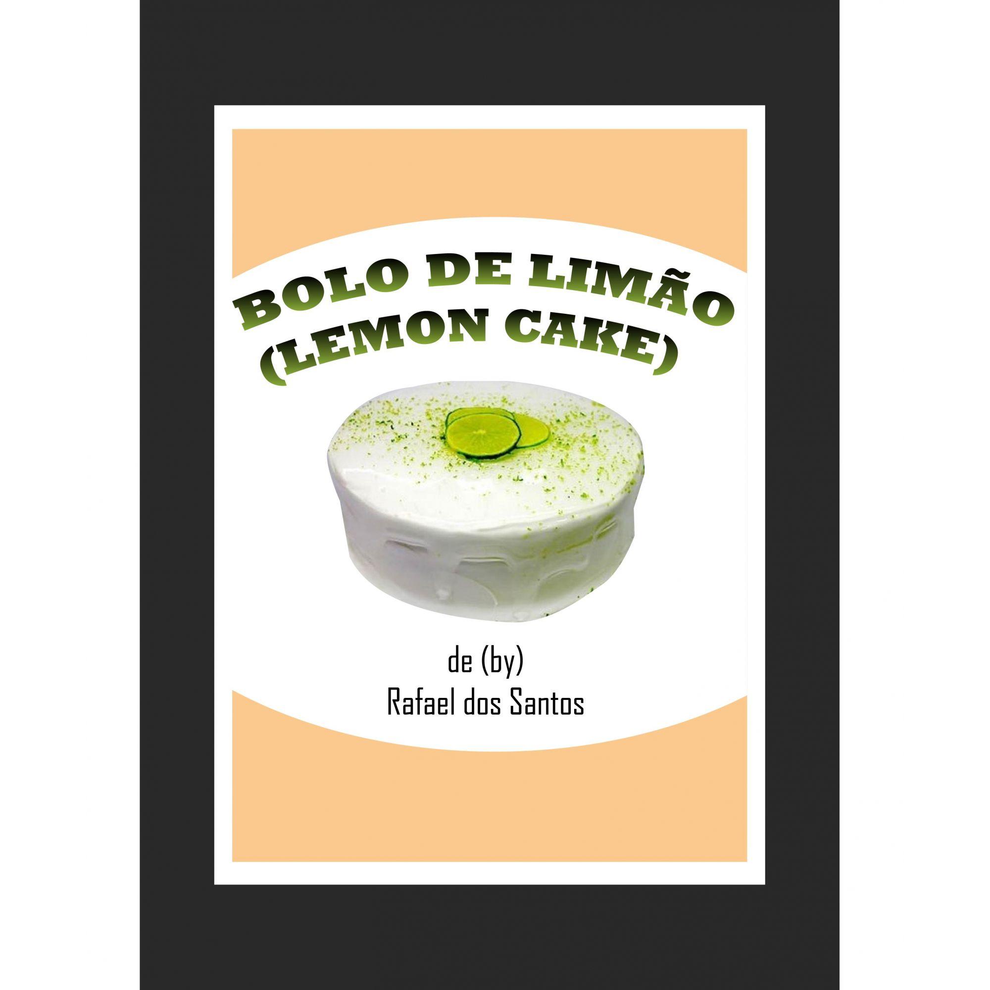 Bolo de Limao (Lemon Cake)