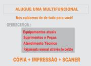 LOCAÇÃO DE IMPRESSORAS E  MULTIFUNCIONAL