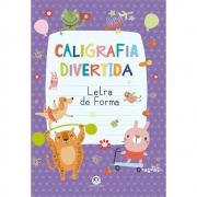 Livro Caligrafia Divertida Letra de Forma Ciranda Cultural