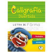 Livro Infantil Caligrafia Divertida Letra de Fôrma Brasileitura