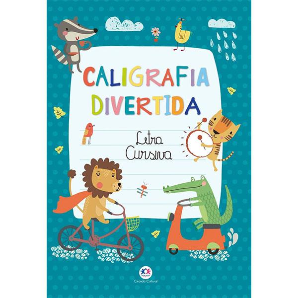 Livro Caligrafia Divertida Letra Cursiva Ciranda Cultural