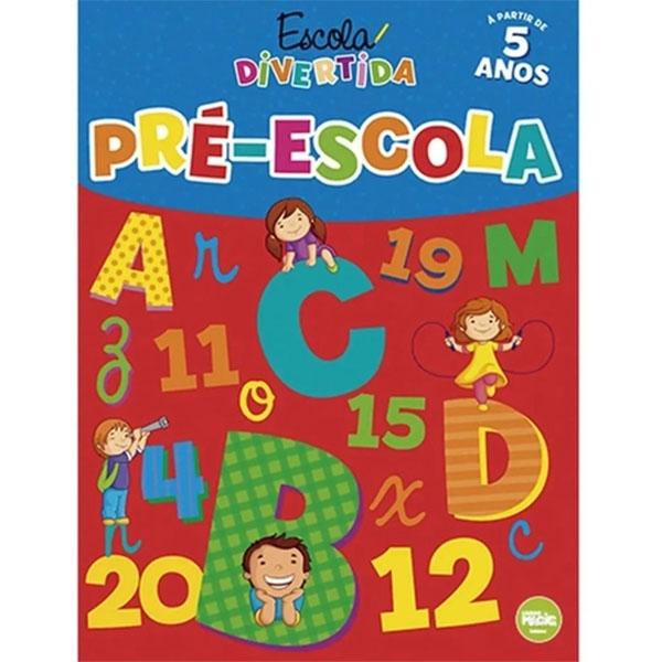 Livro Escola Divertida Pré-Escola Magic Kids