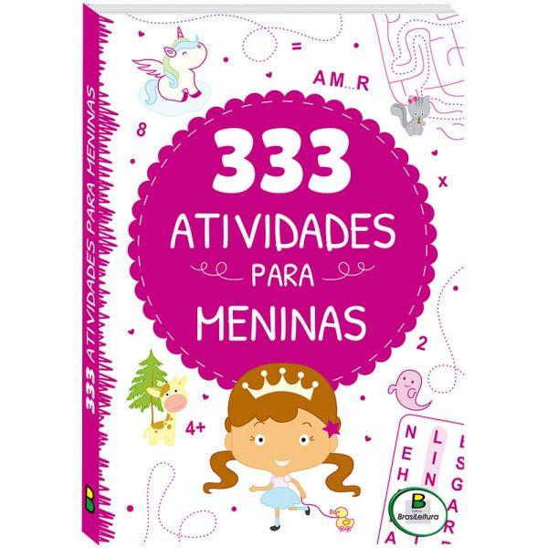 Livro Infantil 333 Atividades para Meninas Brasileitura  - INK House