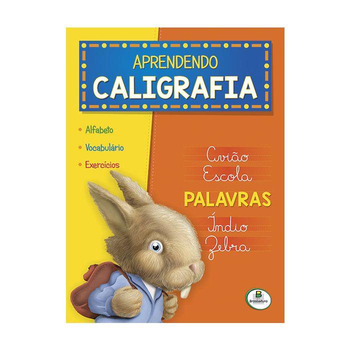 Livro Infantil Aprendendo Caligrafia Palavras Brasileitura