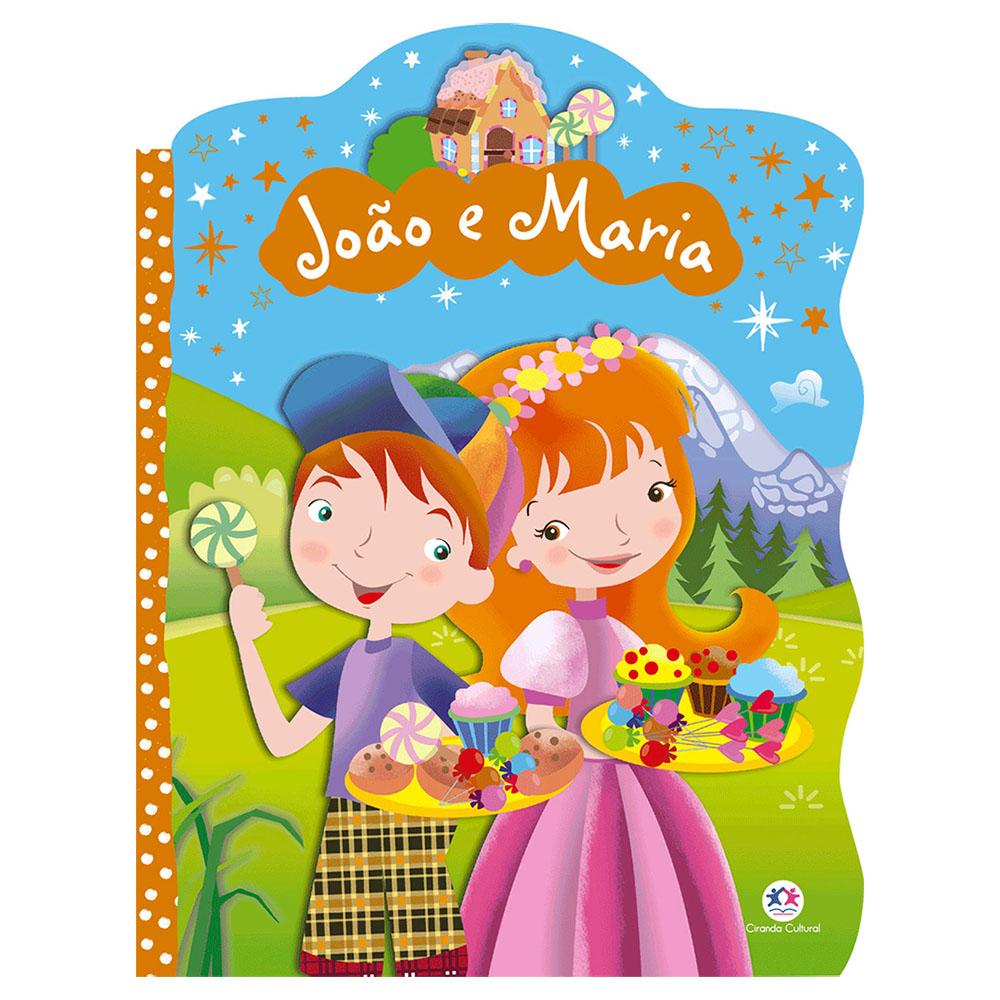Livro Infantil João e Maria Ciranda Cultural
