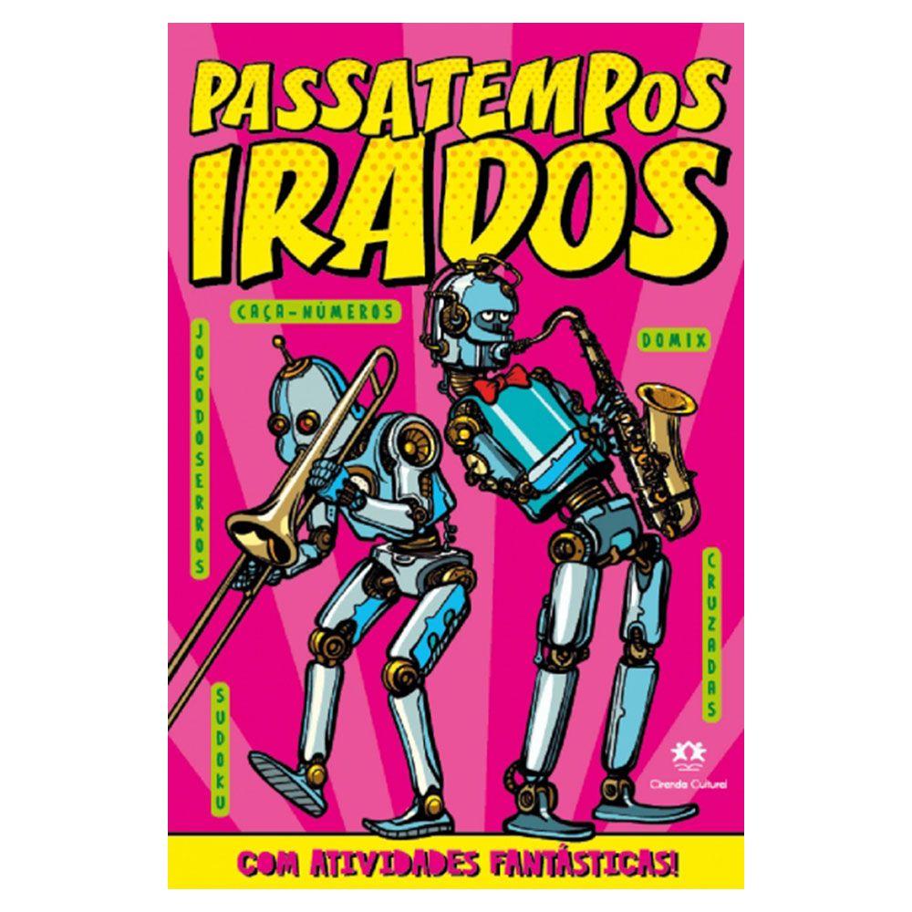 Livro Infantil Passatempos Irados Robô Ciranda Cultural  - INK House