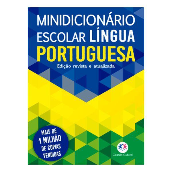 Minidicionário Escolar Língua Portuguesa Ciranda Cultural  - INK House