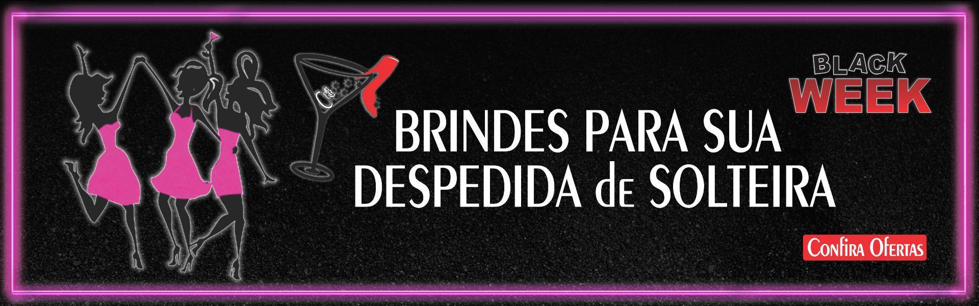 BRINDES PARA SUA DESPEDIDA DE SOLTEIRA
