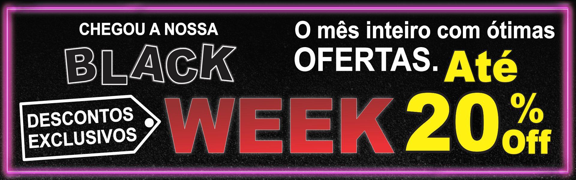 Venha Participar da nossa BLACK WEEK