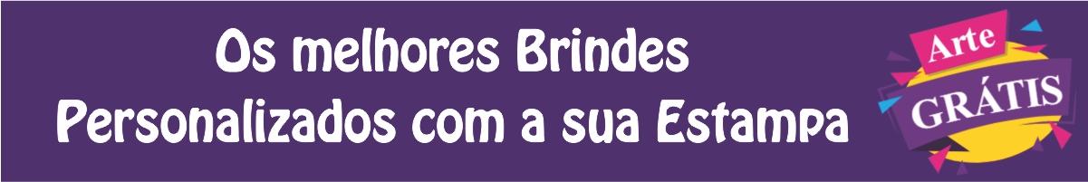 Brindes Personalizados com a sua Estampa