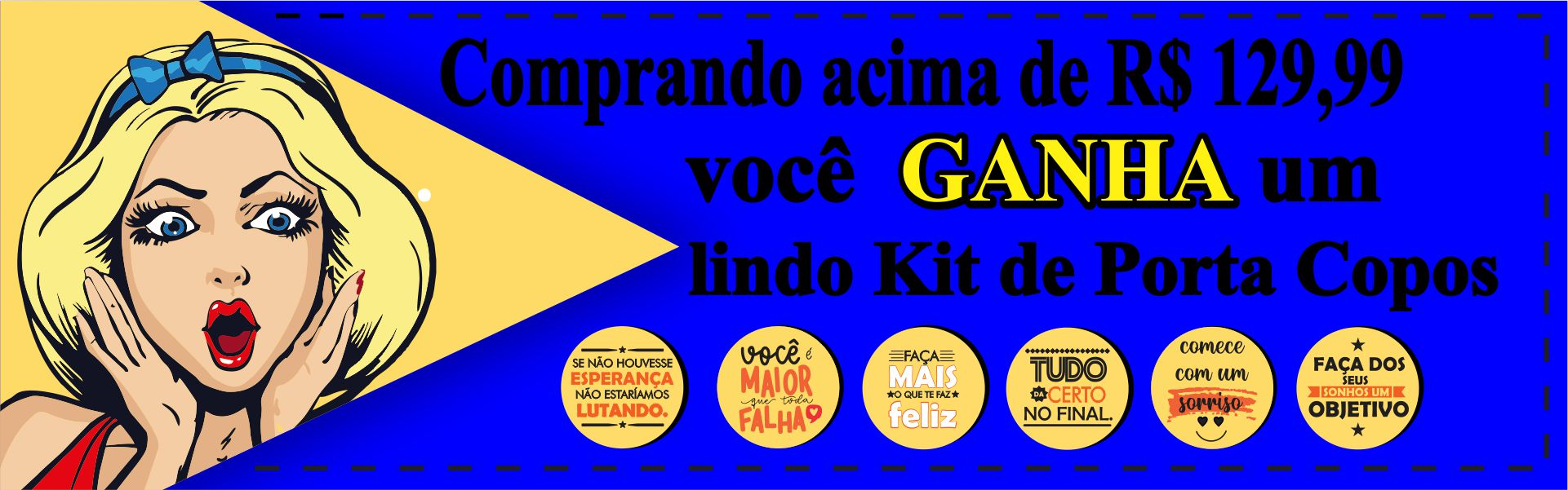 COMPRAS ACIMA DE 129,90 GANHE ESSE LINDO KIT PORTA COPOS