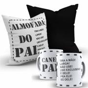 Kit Dia dos Pais - 1 Almofada + 1 Caneca Personalizada - Uso exclusivo do papai