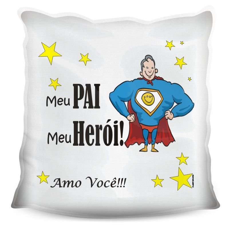 Almofada Quadrada Personalizada Pai Herói