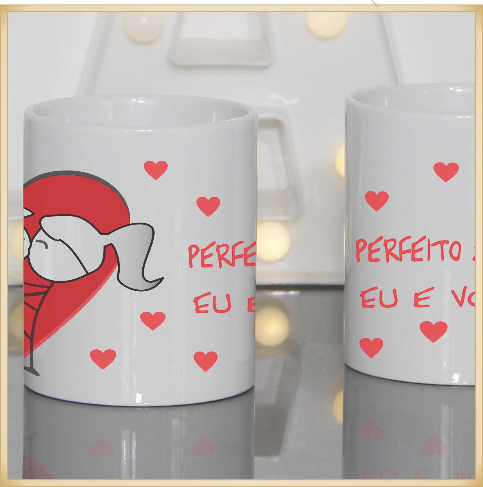 Caneca personalizada para Namorados Perfeito somos Eu e Você