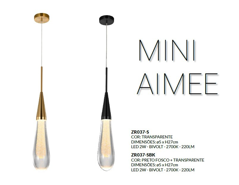 PENDENTE MINI AIMEE LED 2W  COM VIDRO GOTA - ZR037-S STARLUX