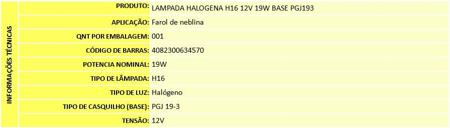 LAMPADA H16 12V 19W BASE PGJ193