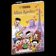 Allan Kardec | Princípios e Valores - Turma da Mônica