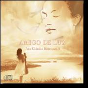 CD - Ana Cláudia Bittencourt - Amigos de luz