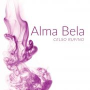 CD | CELSO RUFINO - ALMA BELA